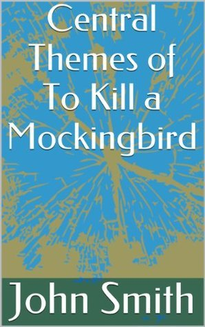Central Themes of To Kill a Mockingbird