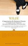 L'importanza di chiamarsi Ernesto - Il ventaglio di Lady Wind... by Oscar Wilde