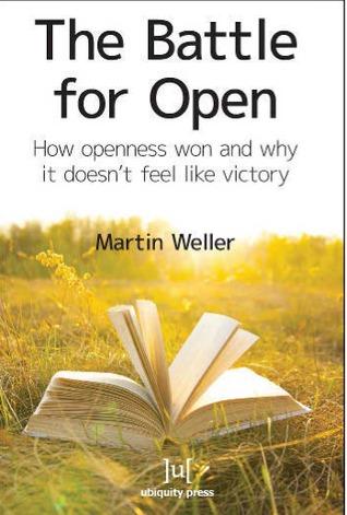 The Battle For Open by Martin Weller