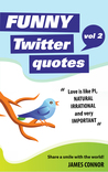 Funny Twitter Quotes: Volume 2