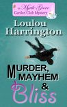 Murder, Mayhem & Bliss