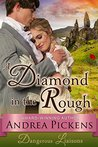 A Diamond in the Rough (Dangerous Liaisons, #1)