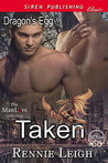 Taken (Dragon's Egg #1)