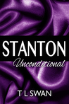 Stanton Unconditional by T.L. Swan