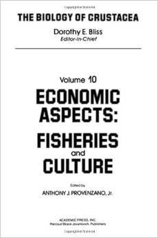 the-biology-of-crustacea-volume-10-economic-aspects-fisheries-and-culture