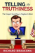 From Truth to Truthiness : The Gospel According to Stephen Colbert