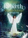 Rebirth by Alessia Coppola