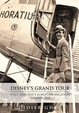Disney's Grand Tour: Walt and Roy's European Vacation, Summer 1935