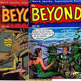 The Beyond. Weird, spooky, supernatural stories. Golden Age Digital Comics Issues 20 and 21. (Golden Age Comics Book 6)