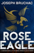 Rose Eagle (Killer of Enemies #0.5)