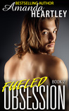 Fueled Obsession 2 (Fueled Obsession #2)