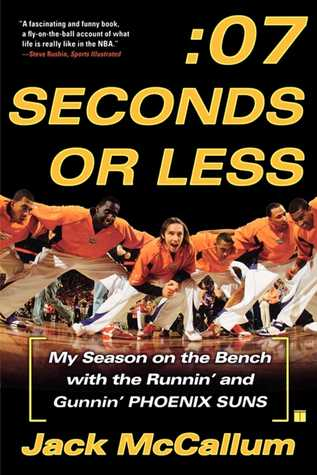 seven-seconds-or-less-my-season-on-the-bench-with-the-runnin-and-gunnin-phoenix-suns