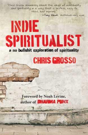 indie-spiritualist-a-no-bullshit-exploration-of-spirituality