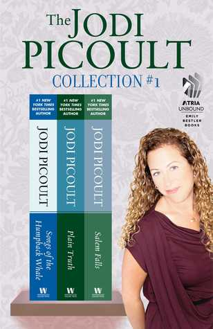 The Jodi Picoult Collection #1: Songs of the Humpback Whale, Plain Truth, and Salem Falls