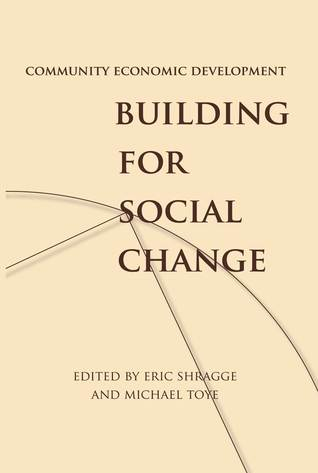 community-economic-development-building-for-social-change
