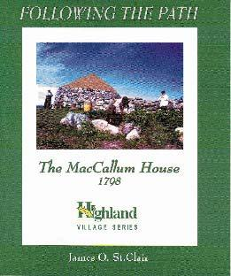 Following the Path: The MacCallum House, 1798