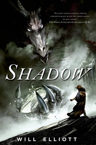 Shadow: a novel by Will Elliott