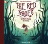 The Red Shoes and Other Tales