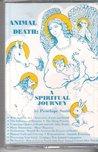Animal Death: A Spiritual Journey