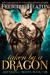 Taken by a Dragon (Eternal Mates, #7) by Felicity Heaton
