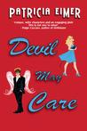 Devil May Care (Speak of the Devil, #2)