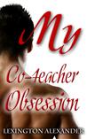 My Co-teacher Obsession