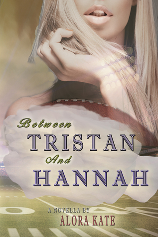 Between Tristan and Hannah (The Four Seasons, #2)