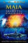 Maia and the Secrets of Zagran (The Lightbound Saga, #2)