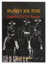 Snakey Joe Post, Guardian of the Treasure