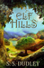 Elf Hills by S.S. Dudley