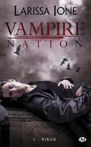 Riker (Vampire Nation, #1)