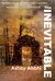 The Inevitable by Ashay Abbhi