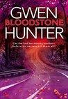 Bloodstone by Gwen Hunter