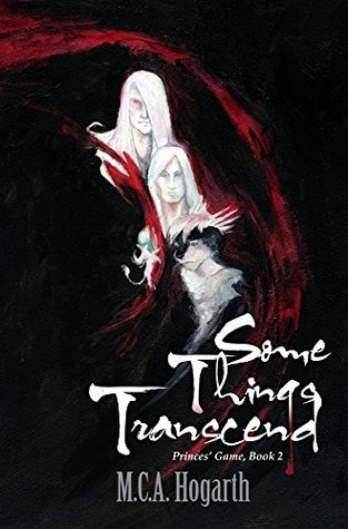 Some Things Transcend (Princes' Game #2)