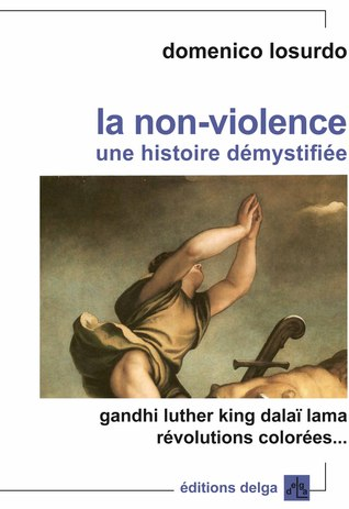 La non-violence, une histoire démystifiée
