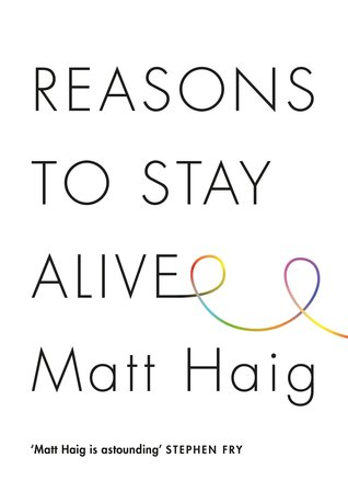 Reasons to Stay Alive by Matt Haig thumbnail