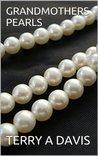 Grandmothers Pearls