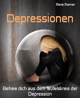 """Depressionen: Befreie dich aus dem Teufelskreis der Depression! """"Sprechendes"""" Ratgeber-Ebook mit Audioguide-Download"""