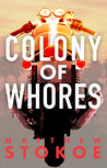 Colony of Whores