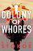 Colony of Whores