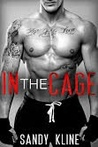 In The Cage (The MMA Fighter, #1)