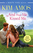 And Then He Kissed Me (White Pine, #2) by Kim Amos