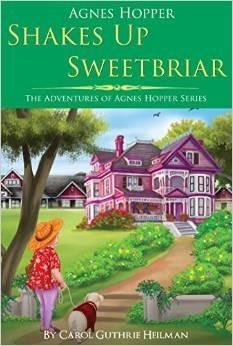 Agnes Hopper Shakes Up Sweetbriar (The Adventures of Agnes Hopper #1)