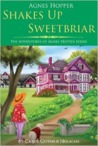 Agnes Hopper Shakes Up Sweetbriar (The Adventures of Agnes Hopper #1)
