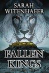 Fallen Kings by Sarah Witenhafer