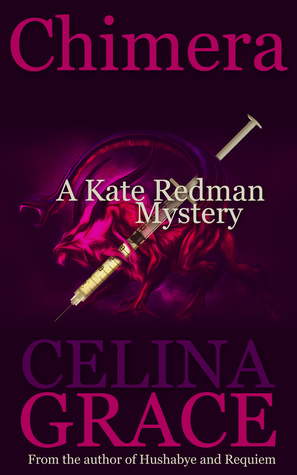 Chimera (Kate Redman Mysteries, #5)