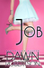 The Job - Volume One (The J...
