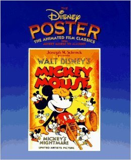 The Disney Poster: The Animated Film Classics from Mickey Mouse to Aladdin