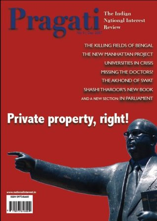 Pragati - The Indian National Interest Review - Issue 9, December 2007