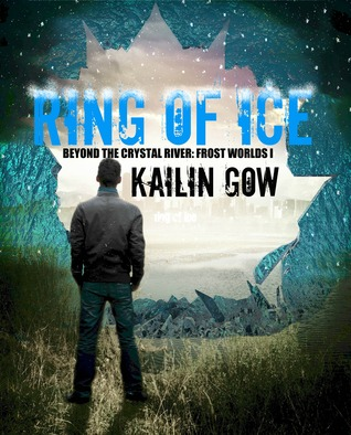 Ring of Ice (Beyond the Crystal River: Frost Worlds 1)